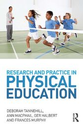 Research and Practice in Physical Education by Deborah Tannehill