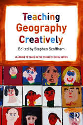 Teaching Geography Creatively by Stephen Scoffham