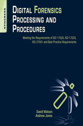 Digital Forensics Processing and Procedures by David Lilburn Watson