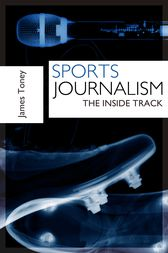 Sports Journalism by James Toney