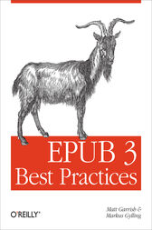EPUB 3 Best Practices by Matt Garrish