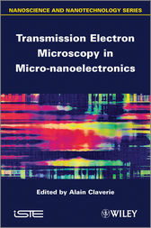 Transmission Electron Microscopy in Micro-nanoelectronics by Alain Claverie