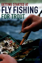 Getting Started at Fly Fishing for Trout
