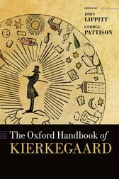 The Oxford Handbook of Kierkegaard by John Lippitt