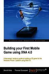 Building your First Mobile Game using XNA 4.0 by Brecht Kets