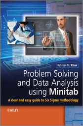 Problem Solving and Data Analysis Using Minitab by Rehman M. Khan