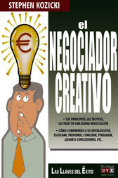 El negociador creativo by Stephen Kozicki