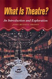 What is Theatre? by John Brown