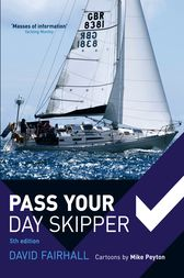 Pass Your Day Skipper by David Fairhall