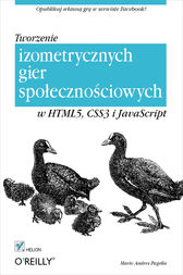 Tworzenie izometrycznych gier spo?eczno?ciowych w HTML5, CSS3 i JavaScript