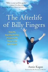 The Afterlife of Billy Fingers by Annie Kagan