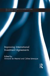 Improving International Investment Agreements by Armand De Mestral
