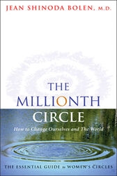 The Millionth Circle by Jean Shinoda Bolen
