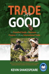 Trade For Good by Kevin Shakespeare