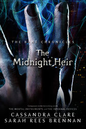 The Midnight Heir by Cassandra Clare