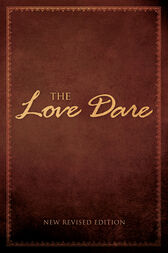 The Love Dare by Alex Kendrick