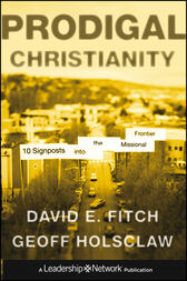 Prodigal Christianity by David E. Fitch