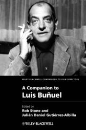 A Companion to Luis Bu?uel by Rob Stone