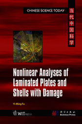 Nonlinear Analyses of Laminated Plates and Shells with Damage by Yi-Ming Fu