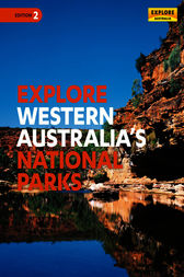Explore Western Australia's National Parks by Explore Australia Publishing