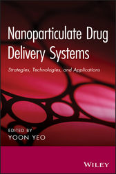Nanoparticulate Drug Delivery Systems by Yoon Yeo