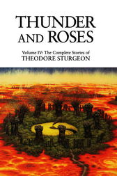 Thunder and Roses by Theodore Sturgeon
