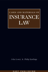 Insurance Law: Cases and Materials by John Lowry