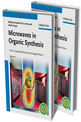 Microwaves in Organic Synthesis, 2 Volume Set by Antonio de la Hoz