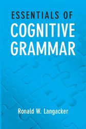 Essentials of Cognitive Grammar by Ronald W. Langacker