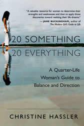 20 Something, 20 Everything by Christine Hassler
