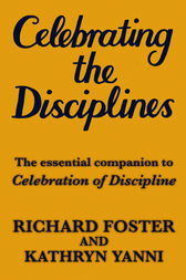 Celebrating the Disciplines by Kathryn Yanni