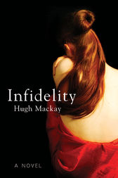 Infidelity by Hugh Mackay