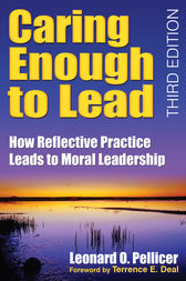 Caring Enough to Lead by Leonard O. Pellicer