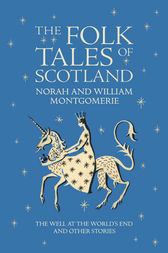 Folk Tales of Scotland by William Montgomerie