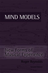 Mind Models by Roger Reynolds