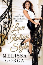 Love Italian Style by Melissa Gorga
