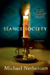 The Seance Society by Michael Nethercott