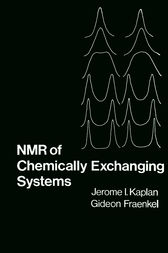 NMR of Chemically Exchanging Systems by Jerome Kaplan