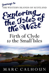 Exploring the Isles of the West by Marc Calhoun