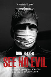 See No Evil by Ron Felber