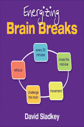 Energizing Brain Breaks by David U. Sladkey