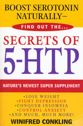 Secrets of 5-HTP by Winifred Conkling