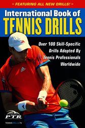 International Book of Tennis Drills by Professional Tennis Registry
