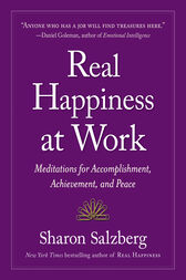 Real Happiness at Work by Sharon Salzberg