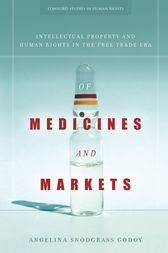 Of Medicines and Markets by Angelina Godoy