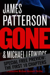 Gone -- Free Preview -- The First 18 Chapters by James Patterson