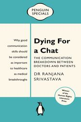 Dying for a Chat: Penguin Special by Ranjana Srivastava