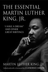The Essential Martin Luther King, Jr. by Martin Luther Dr Jr King