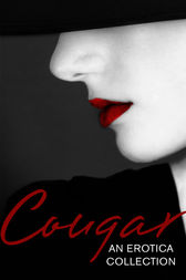 Cougar: An Erotica Collection by Lily Harlem