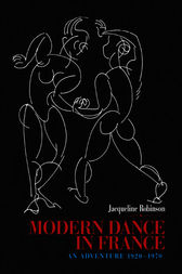 Modern Dance in France (1920-1970) by Jacqueline Robinson